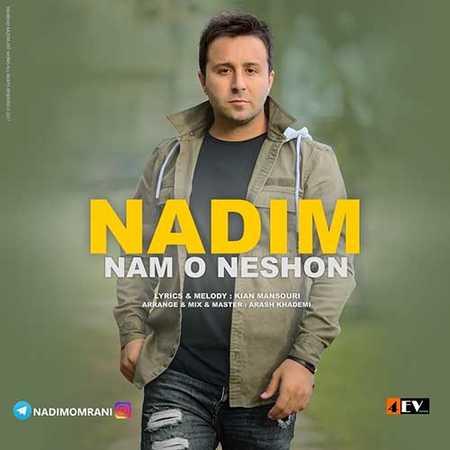 Namo Neshon دانلود آهنگ جدید ندیم نام و نشون