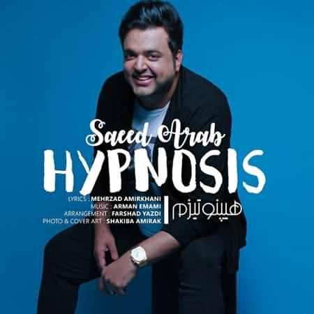 Hypnosis دانلود آهنگ جدید سعید عرب هیپنوتیزم