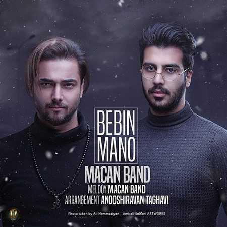 Macan Band Bebin Mano دانلود آهنگ ماکان باند ببین منو