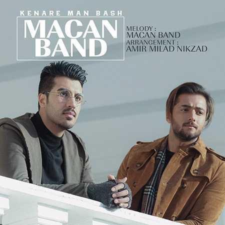 Macan Band Kenare Man Bash دانلود آهنگ ماکان باند کنار من باش