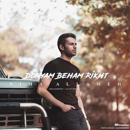 Nima Allameh Donyam Beham Rikht دانلود آهنگ جدید نیما علامه دنیام بهم ریخت