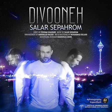 Salar Sepahrom Divooneh دانلود آهنگ جدید سالار سپهرم دیوونه