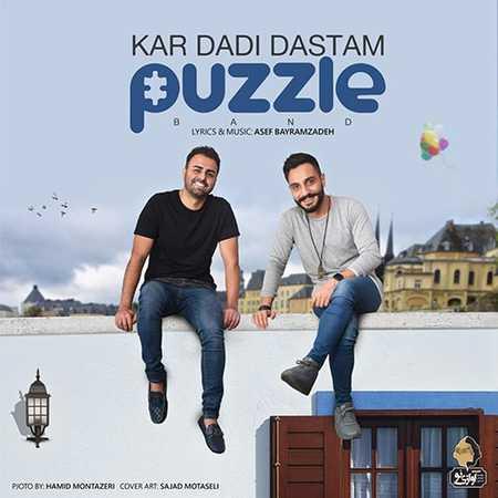 Puzzle Band Kar Dadi Dastam دانلود آهنگ جدید پازل باند کار دادی دستم