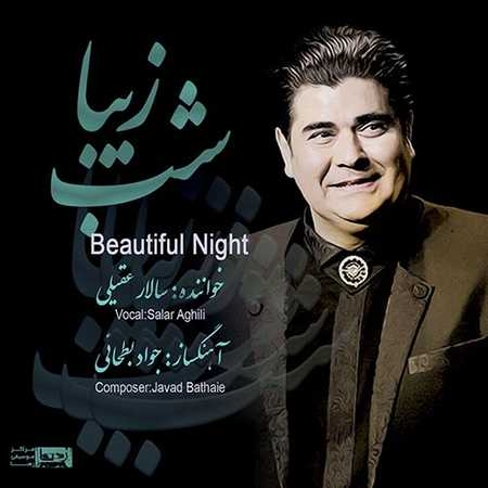 Salar Aghili Shabe Ziba دانلود آهنگ جدید سالار عقیلی شهر رنگین