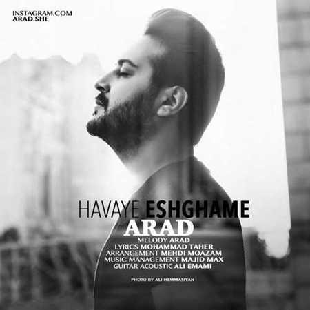 Arad Havaye Eshghame دانلود آهنگ آراد هوای عشقمه