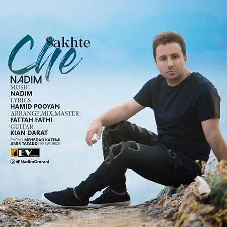 Nadim Che Sakhteh دانلود آهنگ جدید ندیم چه سخته