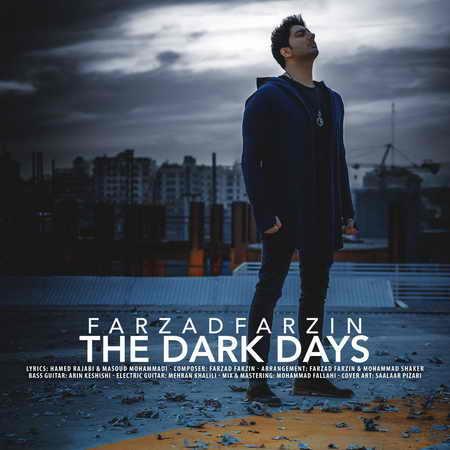 645 دانلود آهنگ جدید فرزاد فرزین روزای تاریک