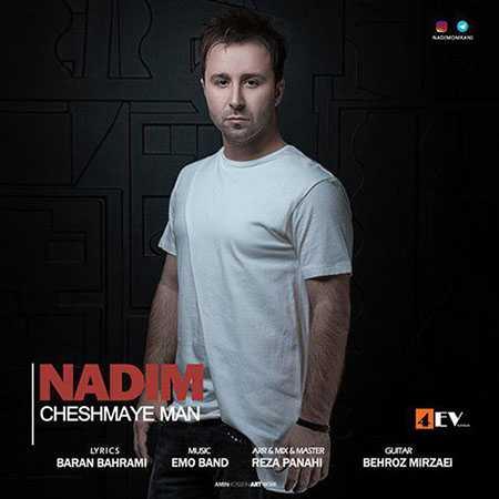 Nadim Cheshmaye Man دانلود آهنگ ندیم چشمای من