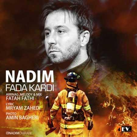 Nadim Fada Kardi دانلود آهنگ ندیم فدا کردی