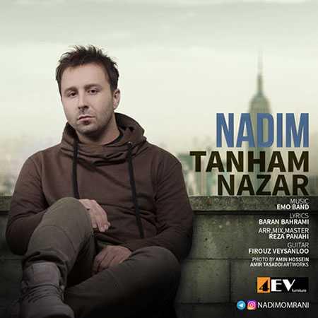 Nadim Tanham Nazar دانلود آهنگ ندیم تنهام نذار