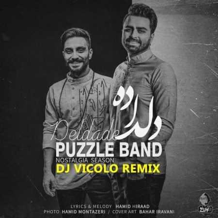 Puzzle Band Del Dade Remix دانلود ریمیکس آهنگ دلداده از پازل باند