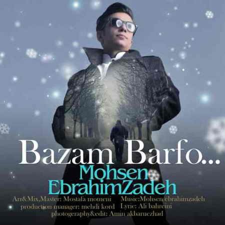 Mohsen Ebrahimzadeh Bazam Barf دانلود آهنگ محسن ابراهیم زاده بازم برف