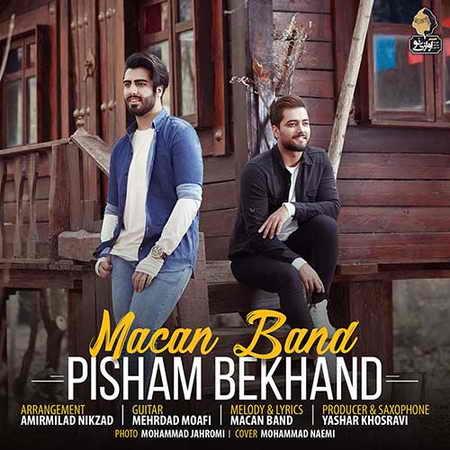 Macan Band Pisham Bekhand 1 دانلود آهنگ جدید ماکان بند پیشم بخند