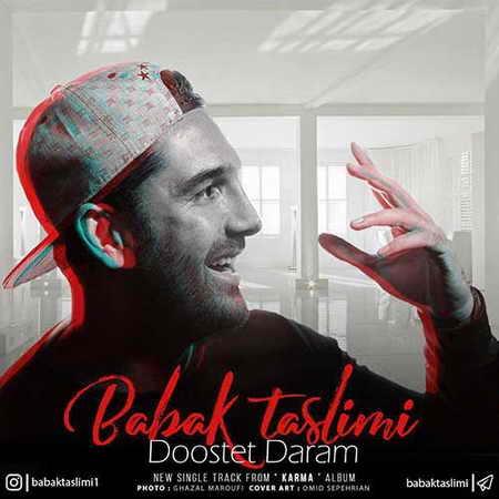 Babak Taslimi Dooset Daram دانلود آهنگ بابک تسلیمی دوست دارم