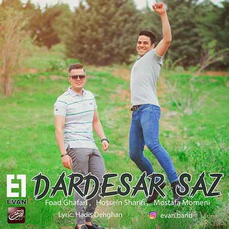Evan Band Dardesar Saz دانلود آهنگ ایوان باند دردسرساز