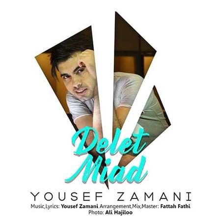 Yousef Zamani Delet Miad دانلود آهنگ یوسف زمانی دلت میاد