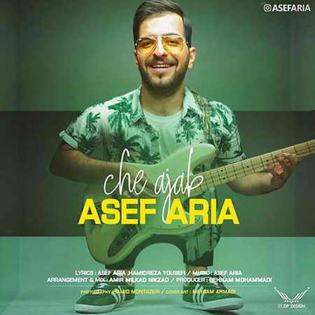 Asef Aria Che Ajab دانلود آهنگ آصف آریا چه عجب