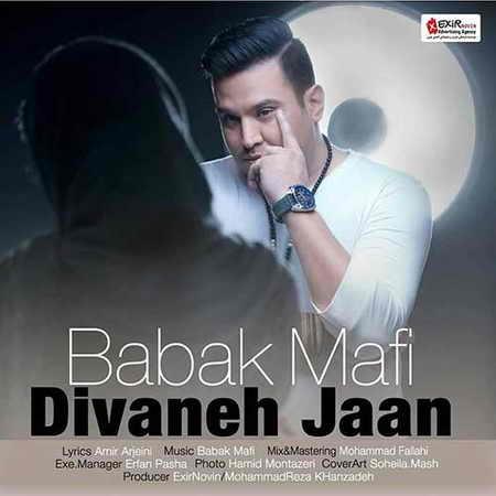 Babak Mafi Divaneh Jaan دانلود آهنگ بابک مافی دیوانه جان