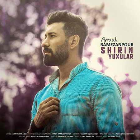 Arash Ramezanpour Shirin Yuxular دانلود آهنگ آرش رمضانپور شیرین یوخولار