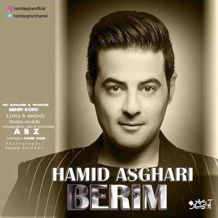 Hamid Asghari Berim دانلود آهنگ حمید اصغری بریم