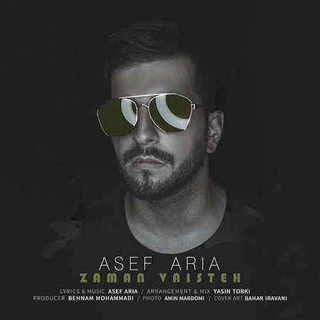 Asef Aria Zaman Vaisteh دانلود آهنگ آصف آریا زمان وایسته