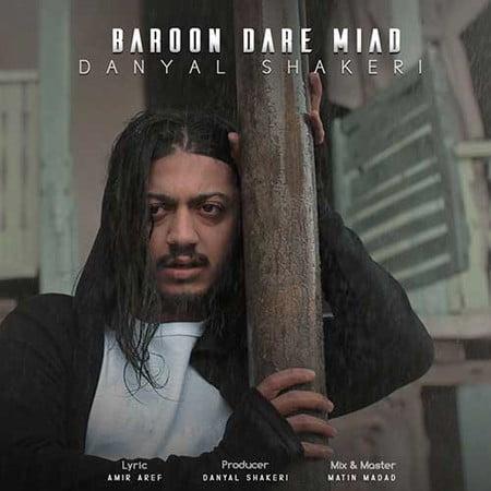 Danyal Shakeri Baroon Dare Miad دانلود آهنگ دانیال شاکری بارون داره میاد