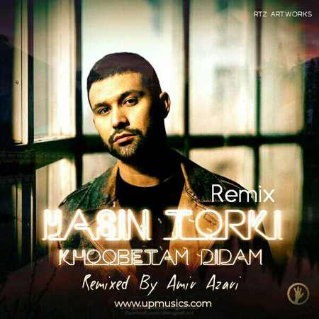 remix khobetam diadam دانلود ریمیکس آهنگ خوبتم دیدم از یاسین ترکی