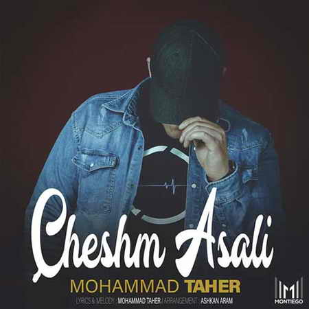 Mohammad Taher Cheshm Asali دانلود آهنگ محمد طاهر چشم عسلی