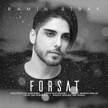 Ramin Bibak Forsat دانلود آهنگ رامین بی باک فرصت