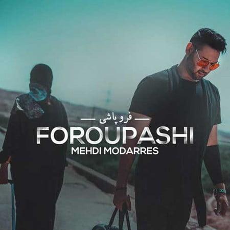 Mehdi Modarres Foroupashi دانلود آهنگ مهدی مدرس فروپاشی