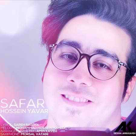Hossein Yavar Safar Cover Music fa دانلود آهنگ حسین یاور سفر