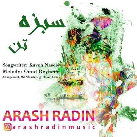 Arash Radin Sabze Tan Cover Music fa دانلود آهنگ آرش رادین سبزه تن