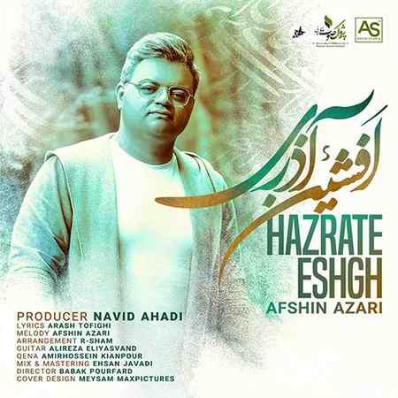 Afshin Azari Hazrate Eshgh دانلود آهنگ افشین آذری حضرت عشق