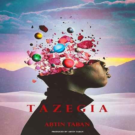 Abtin Taban Tazegia Music fa.com  دانلود آهنگ آبتین تابان تازگیا