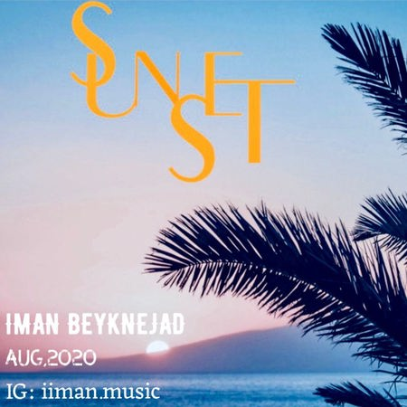 Iman Beyknejad Sunset Cover Music fa.com  دانلود آهنگ بی کلام ایمان بیک نژاد SunSet