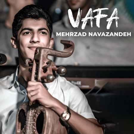 Mehrzad Navazande Vafa Cover Music fa.com  دانلود آهنگ مهرزاد نوازنده وفا