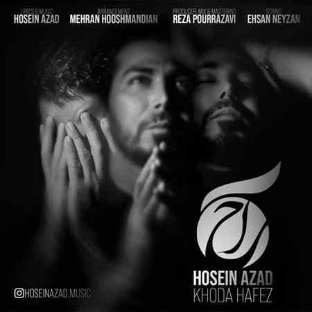 Hosein Azad Khoda Hafez دانلود آهنگ حسین آزاد خداحافظ