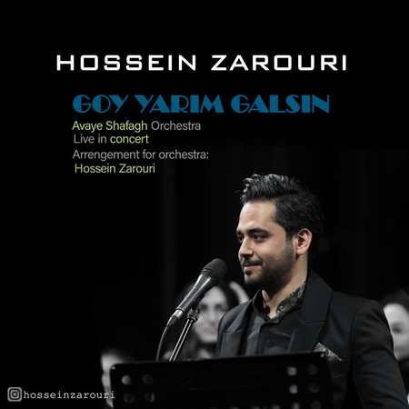 Hossein Zarouri Goy Yarim Galsin Music fa.com  دانلود آهنگ حسین ضروری گوی یاریم گلسین