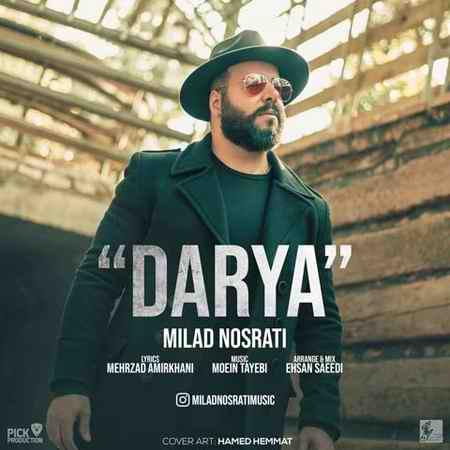 Milad Nosrati Darya دانلود آهنگ میلاد نصرتی دریا