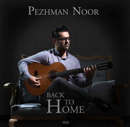 Pezhman Noor Back To Home Music fa.com  دانلود آهنگ پژمان نور Back To Home