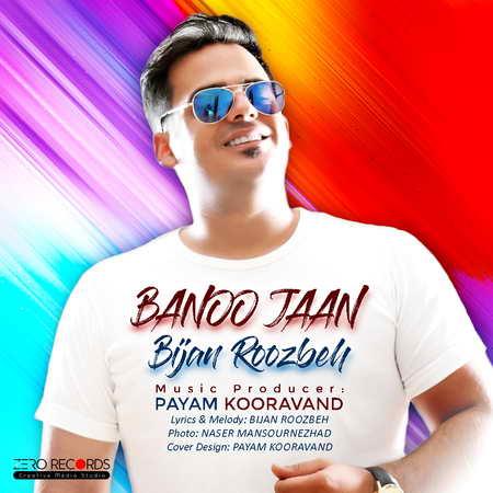 Bijan Roozbeh Banoo Jan Music fa.com  دانلود آهنگ بیژن روزبه بانو جان