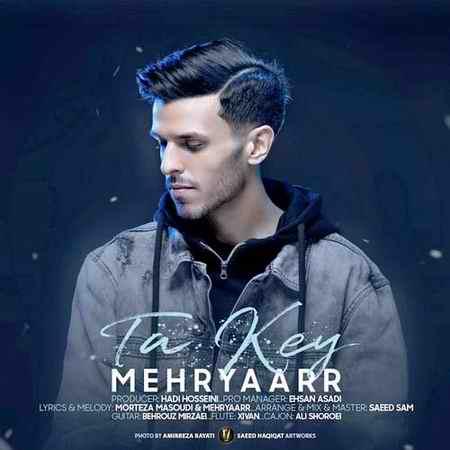 Mehryaarr Ta Key دانلود آهنگ مهریار تا کی
