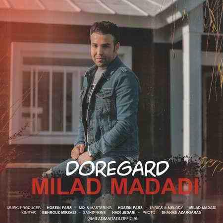 Milad Madadi Doregard Music fa دانلود آهنگ میلاد مددی دوره گرد