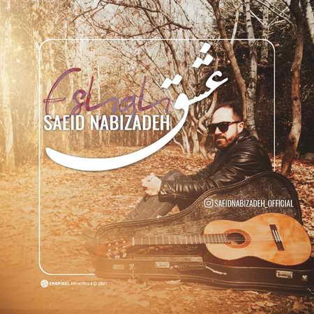 Saeid Nabizadeh Eshgh Music fa.com  دانلود آهنگ سعید نبی زاده عشق