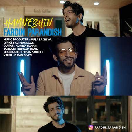 Fardin Parandish Hamneshin دانلود آهنگ فردین پرندیش همنشین