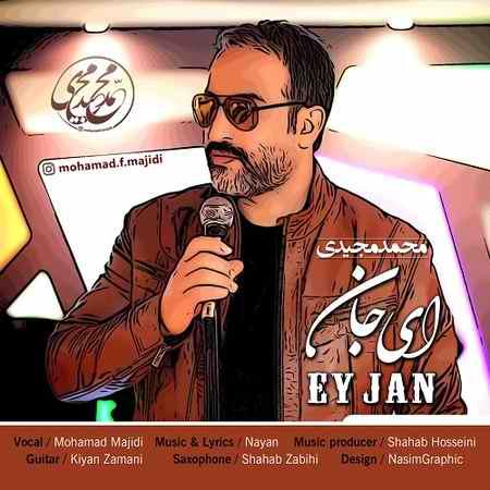 Mohamad Majidi Ey Jan دانلود آهنگ محمد مجیدی ای جان