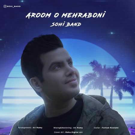 Sohi Band Aroomo Mehrabooni Music fa.com  دانلود آهنگ سهی بند آروم و مهربونی