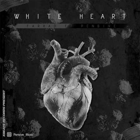 Farhad Ft Pensive White Heart دانلود آهنگ فرهاد و پنسیو قلب سفید