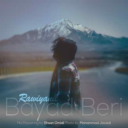 Rawiyanil Bayad Beri Music fa.com  دانلود آهنگ راویانیل باید بری