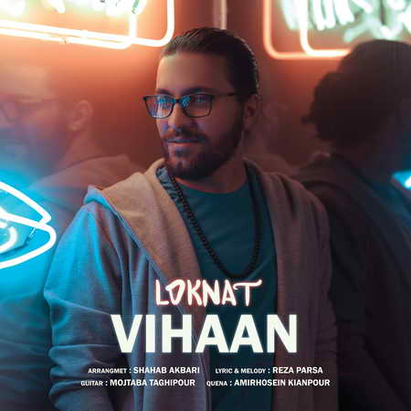 Vihan Loknat دانلود آهنگ ویهان لکنت